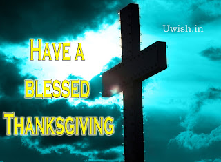 Happy Thanksgiving wishes and greetings with Cross.