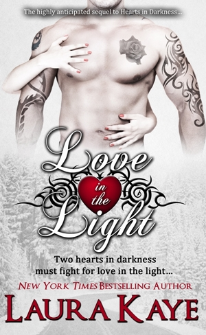 Love in the Light (Laura Kaye)