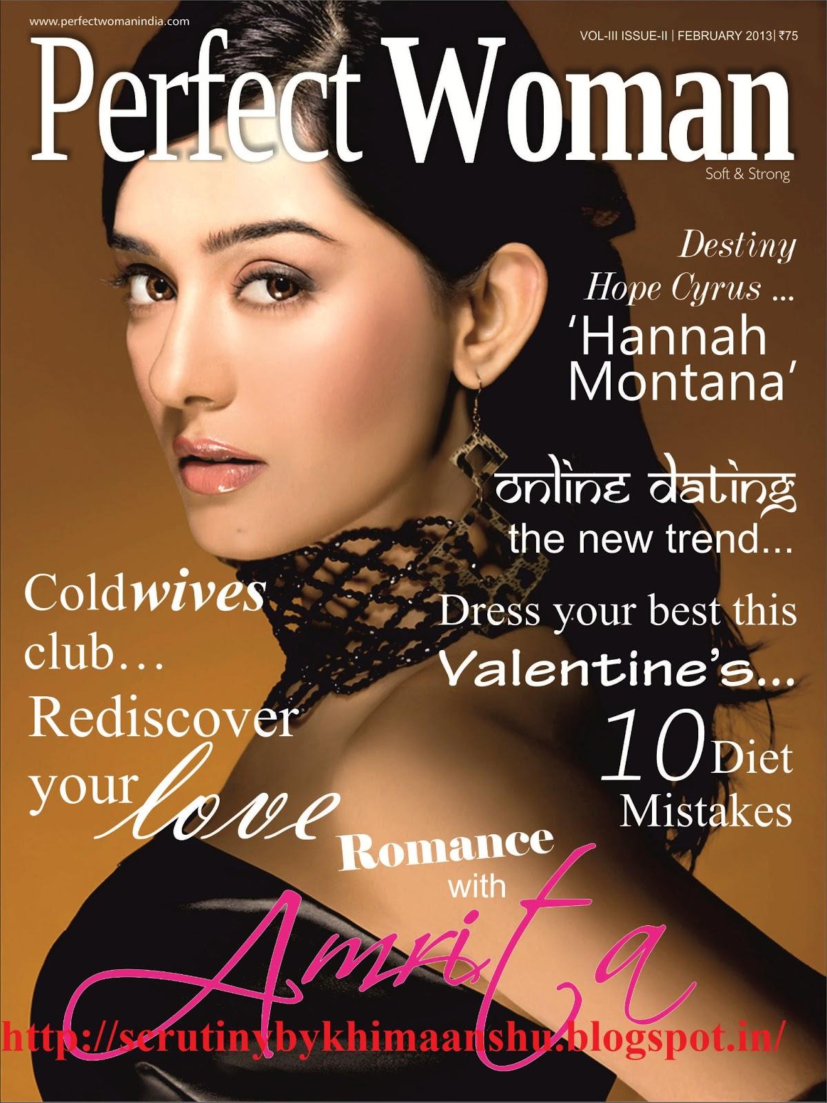 http://1.bp.blogspot.com/-A_s_8_nigVc/UQe9Om6pqgI/AAAAAAAAJK4/0Z6BOJIWnH0/s1600/Amrita_Rao_Perfect+Woman+Magazine_Cover_February-2013_K+Himaanshu+Shukla.jpg