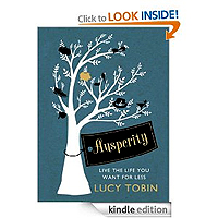 Ausperity: Live the Life You Want for Less by Lucy Tobin £0.99