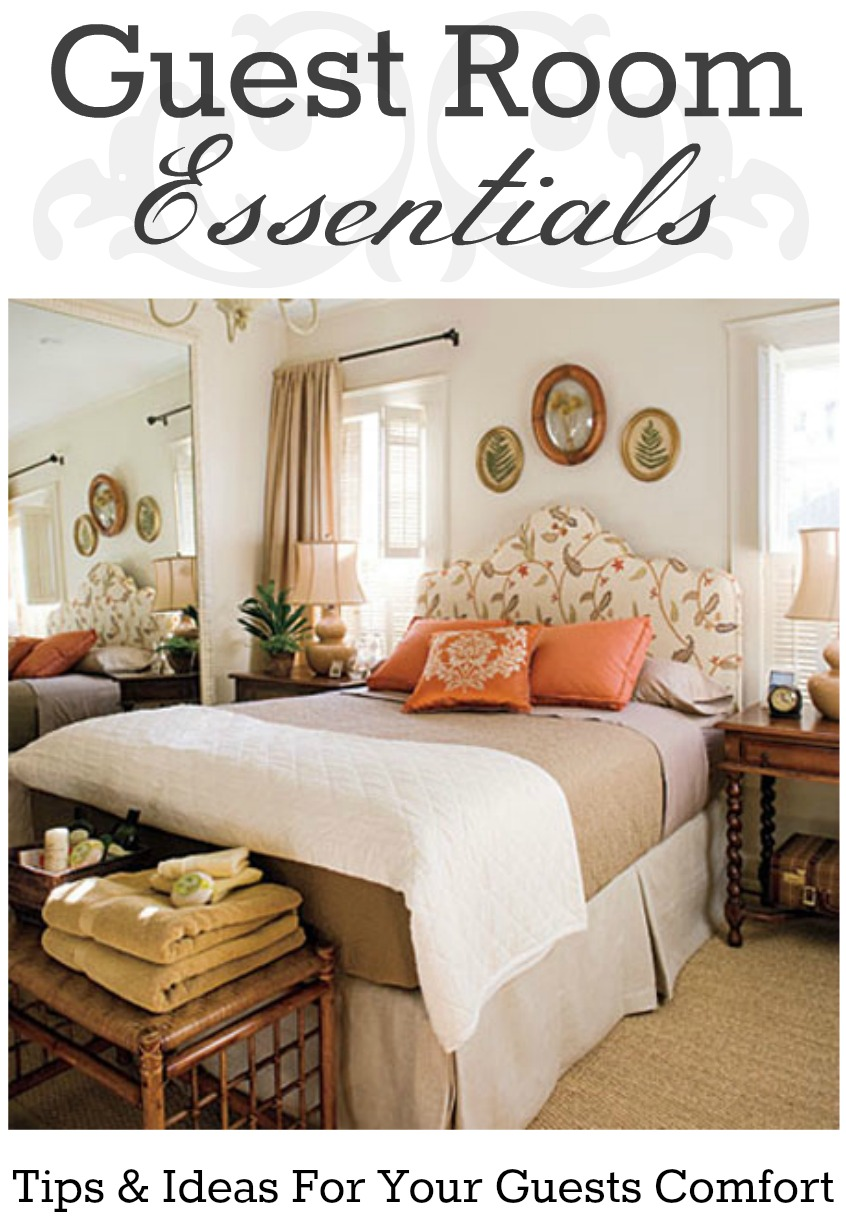 Guest Room Essentials {tips and ideas to play the perfect host ...