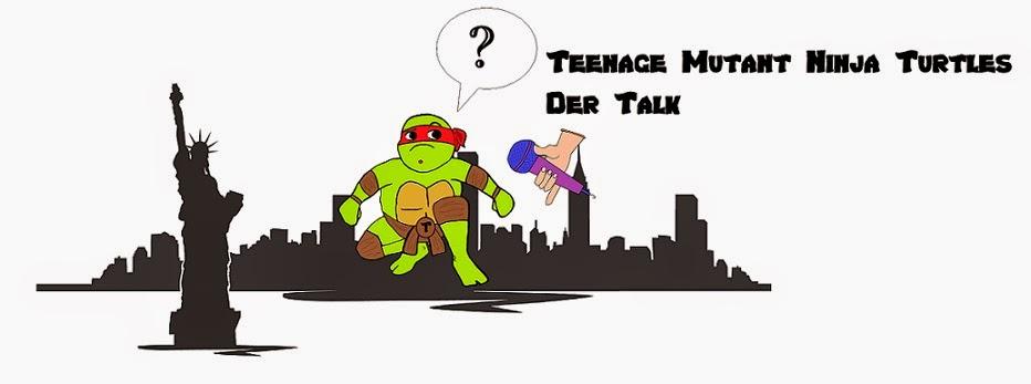 TMNT - Der Talk
