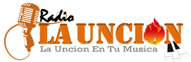 Radio La Uncion™ ¡La Uncion en tu Musica! | Radio Online