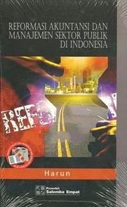 Buku Reformasi Akuntansi dan Manajemen Sektor Publik di Indonesia  Oleh Harun
