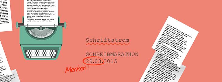 SCHRIFTSTROM, der Schreibmarathon – zweite Runde! Collage © fieberherz.de