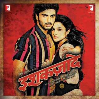 Ishaqzaade (2012) Movie Mp3 Songs