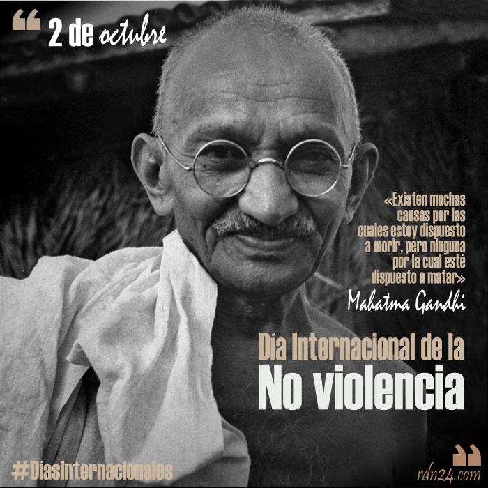 2 de octubre – Día Internacional de la No violencia #DíasInternacionales