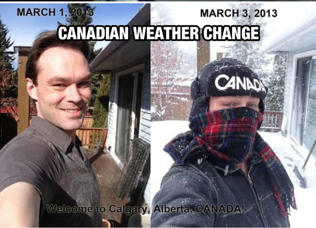 Holy cow. - Life In Canada Is So Much Different, And Colder, Than Life Anywhere Else.