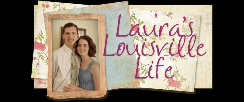 Laura's Louisville Life