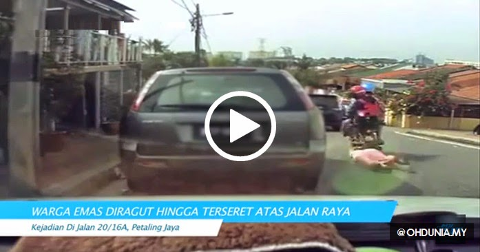 Video: Kejam, Warga emas diragut hingga terseret atas jalan raya!..