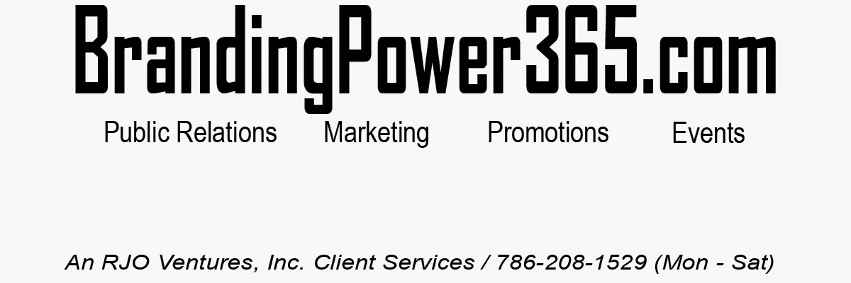 BrandingPower365/Public Relations/Marketing/Promotions/Corporate Services/Partnership/RJO Ventures