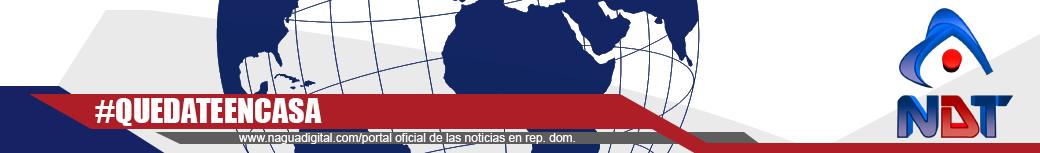 NaguaDigital.com | El Portal Informativo del Nordeste