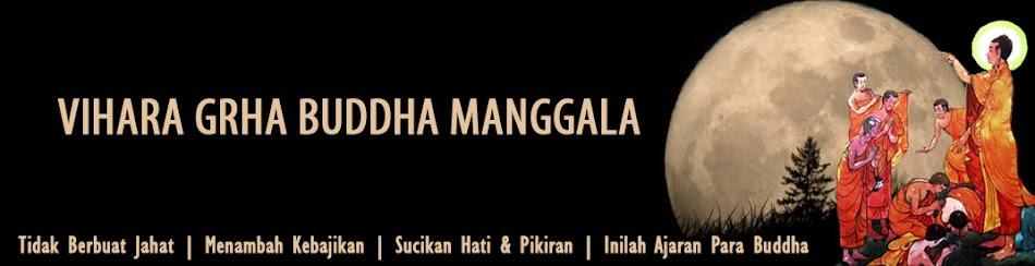 Vihara Grha Buddha Manggala