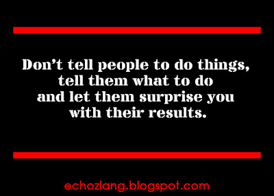 Don't tell people to do things, tell them what to do.