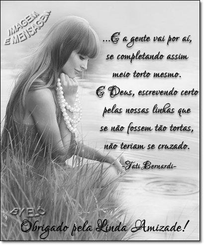 Ser Feliz De Bem Com A Vida Algumas Frases Da Tati Bernardi Q Eu