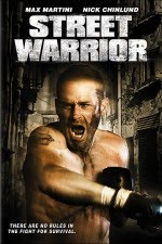 Watch Street Warrior 2008 Megavideo Movie Online