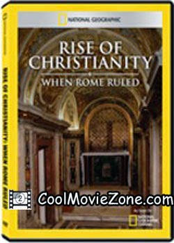 National Geographic When Rome Ruled Rise of Christianity (2011)