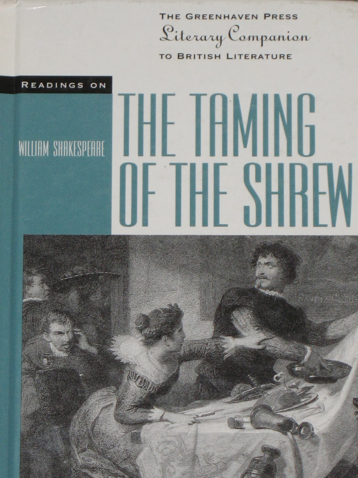 mostly shakespeare but also some occasional nonsense readings on the taming of the shrew edited by laura marvel this is a volume in the greenhaven press literary companion series and is a collection of