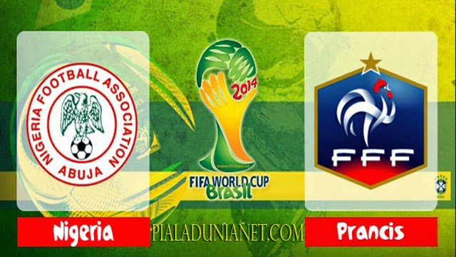 Prediksi Skor Perancis vs Nigeria 30 Juni 2014 Piala Dunia