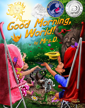 GOOD MORNING, WORLD!-Honored for Excellence by the Mom's Choice and Readers' Favorite Awards