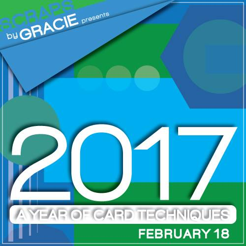 Upcoming - A Year of Card Techniques 2017