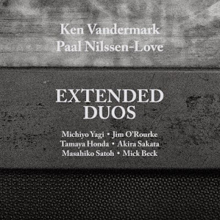 Ken Vandermark, Paal Nilssen-Love, Extended Duos