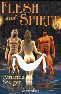 Flesh and Spirit by Amanda Steiger