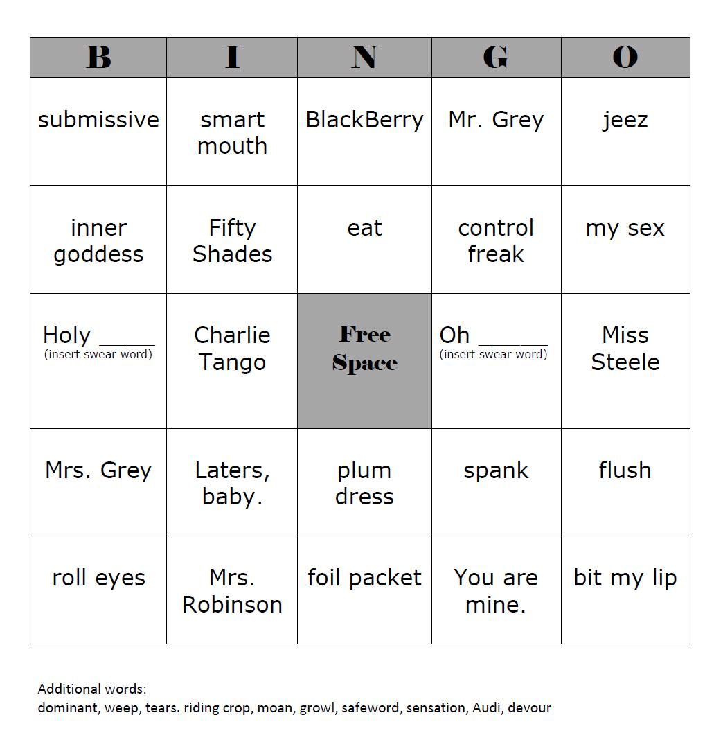 the fifty shades drinking optional games the steel trap if you are interested in creating your own bingo cards i suggest using the additional words as well to mix it up here is a great website for doing exactly