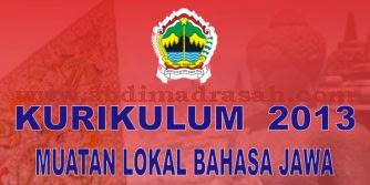 Implementasi Kurikulum Muatan Lokal Bahasa Jawa Pada Kurikulum 2013 Abdi Madrasah