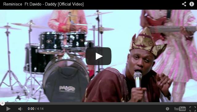 http://music-omoooduarere.blogspot.com/2014/01/video-post-reminisce-daddy-ft-davido.html