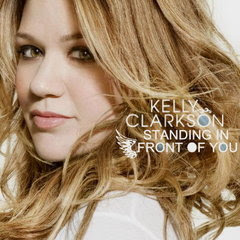 Kelly Clarkson - Standing In Front Of You