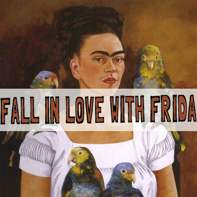 frida kahlo fall in love with this mexican artist on http://schulmanart.blogspot.com/2015/07/fall-in-love-with-frida-kahlo.html