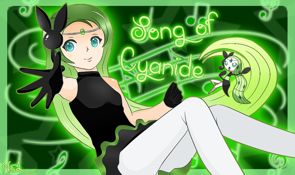 .-Song of Cyanide-.