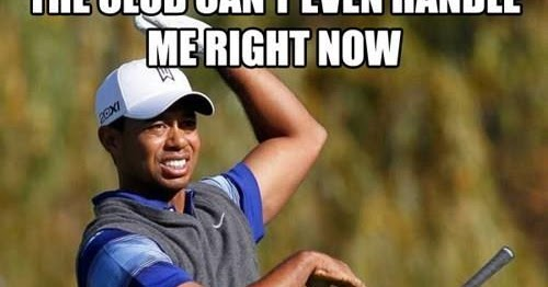 Tiger Woods Meme Golf Blog By Into The Rough