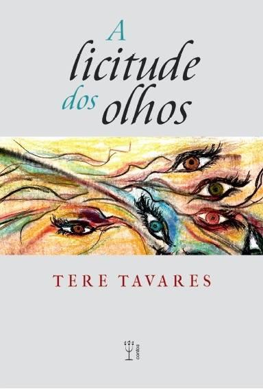 A licitude dos olhos - Editora Penalux- Contos- 2016