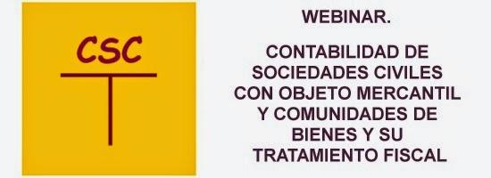 Webinar Contabilidad y fiscalidad sociedades civiles con objeto mercantil y comunidades de bienes