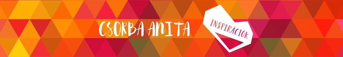 Inspirációk Csorba Anitától