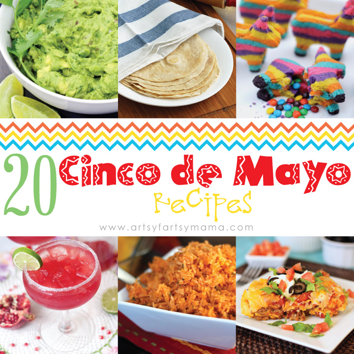 artsy fartsy mama 20 cinco de mayo recipes 20 cinco de mayo ideas to get your fiesta on 720x719