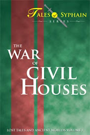 Lost Tales and Ancient Worlds Volume 1: The War of Civil Houses