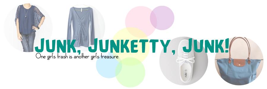 Junk, Junketty, Junk