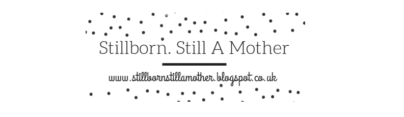 Stillborn. Still A Mother.