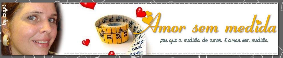 Amor sem medida
