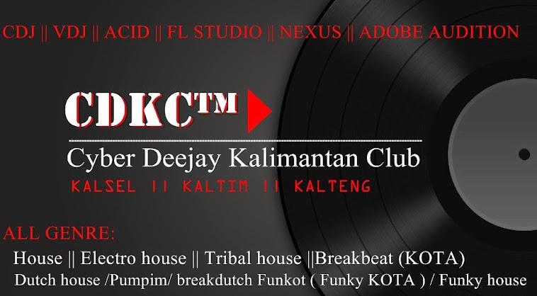 CDKC™ [CYBER DEEJAY KALIMANTAN CLUB™]