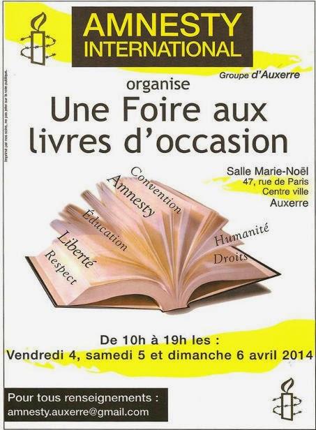 http://collectif-d.action-des-3-vallees.over-blog.org/2014/03/la-foire-aux-livres-d-occasion-amnesty-international-les-4-5-et-6-avril-2014-a-auxerre.html