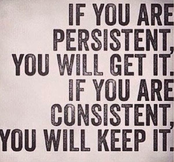 Positive Affirmation on Being Persistent and Consistent