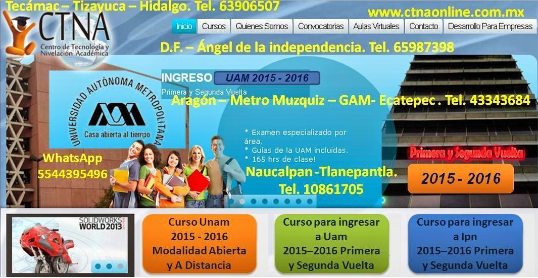 Curso de Ingreso UAM 2015 - 2016, primera y segunda vuelta Uam 2015 - 2016