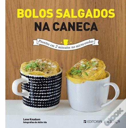 http://www.wook.pt/ficha/bolos-salgados-na-caneca/a/id/16283635/?a_aid=4f00b2f07b942
