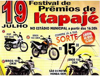VEM AÍ EM JULHO O FESTIVAL DE PRÊMIOS DE ITAPAJÉ COM O SORTEIO DE 4 MOTOS
