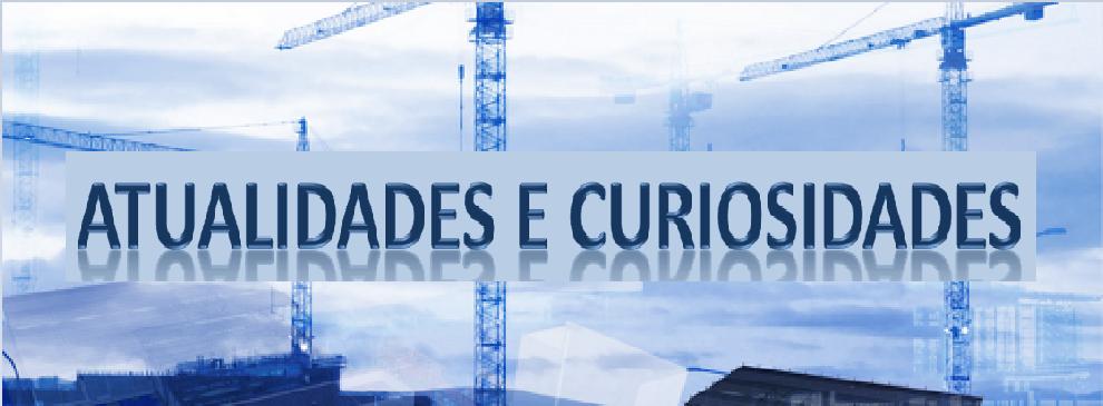 Atualidades e Curiosidades