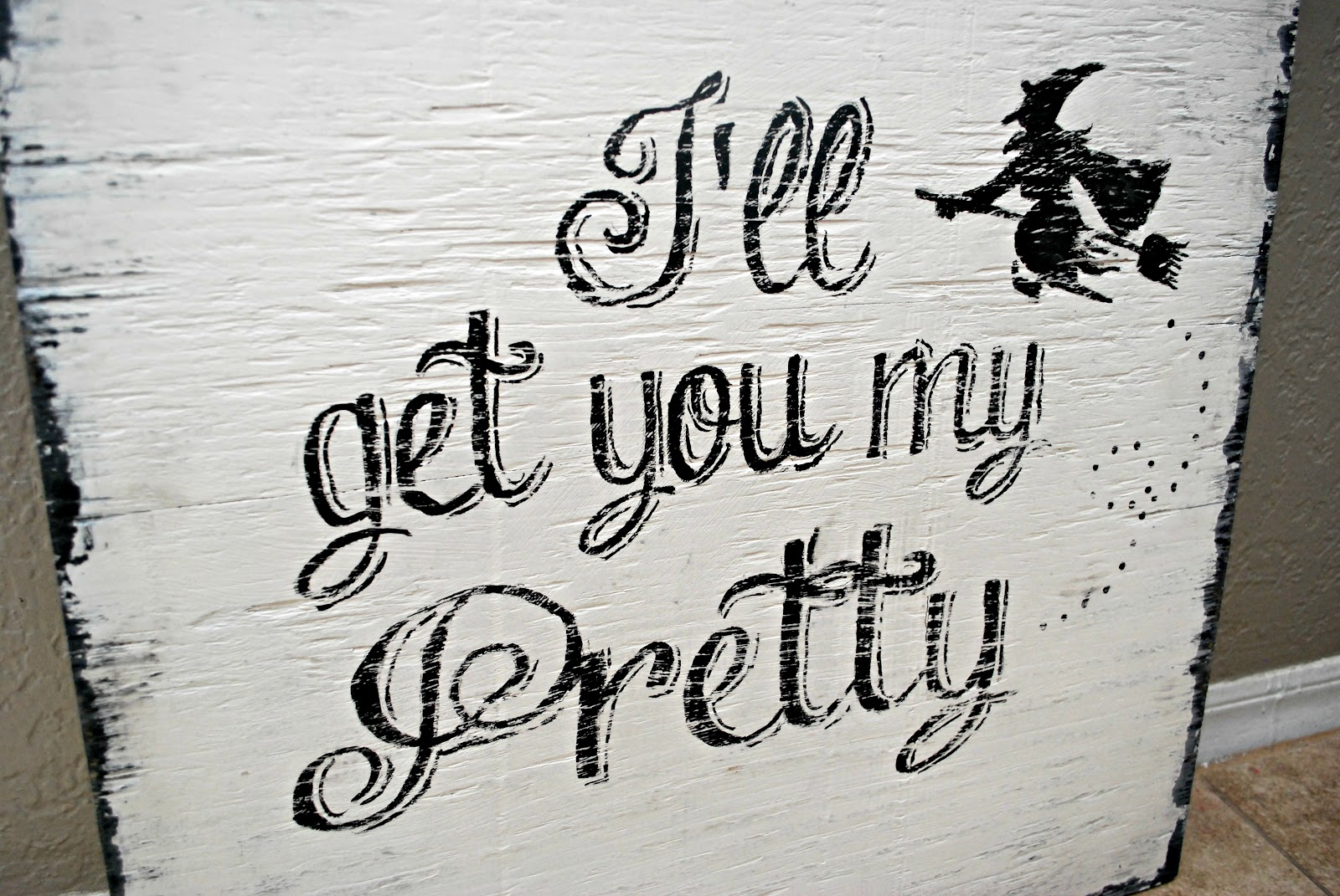 vintage painted signs a halloween sign giveaway closed enter to win this super cute i ll get you my pretty vintage halloween sign